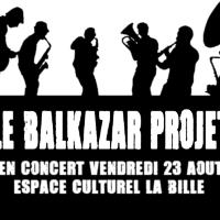 23/08 – Le balkazar projet (fanfare balkane)