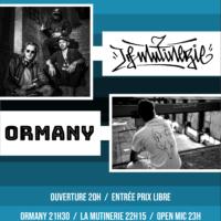 07/02 – ORMANY + LA MUTINERIE + open mic (rap)
