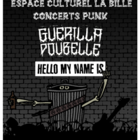 01/02 – Guerilla poubelle + Hello my name is (punk, FR + CH)
