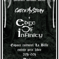 15/03 – Catch my story + Edge of infinity (hardcore melodic metal)