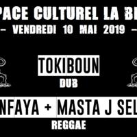 10/05 – TimanFaya et Masta J Selecta + Tokiboun (reggae, dub)