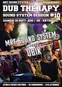 Dub Therapy #10 - MRT Sound System meets UBIK (Reggae DUB)