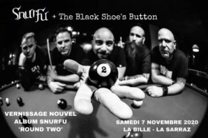 ANNULÉ: Snurfu + The Black Shoe's Button